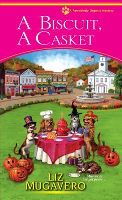 A Biscuit, a Casket By Mugavero, Liz