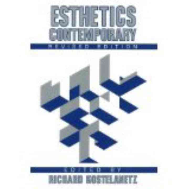 Esthetics Contemporary By Kostelanetz, Richard (EDT)